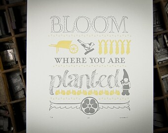 Bloom Where You are Planted, letterpress print by The Permanent Collection