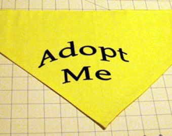 Tie On Dog Bandana Adopt Me Handmade for Shelters or Rescues
