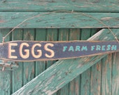 EGGS Sign - Primitive - Rustic Decor - Country Wall Hanging - Farm Fresh EGGS Sign - Kitchen Wall Hanging - BlueRidgeMercantile