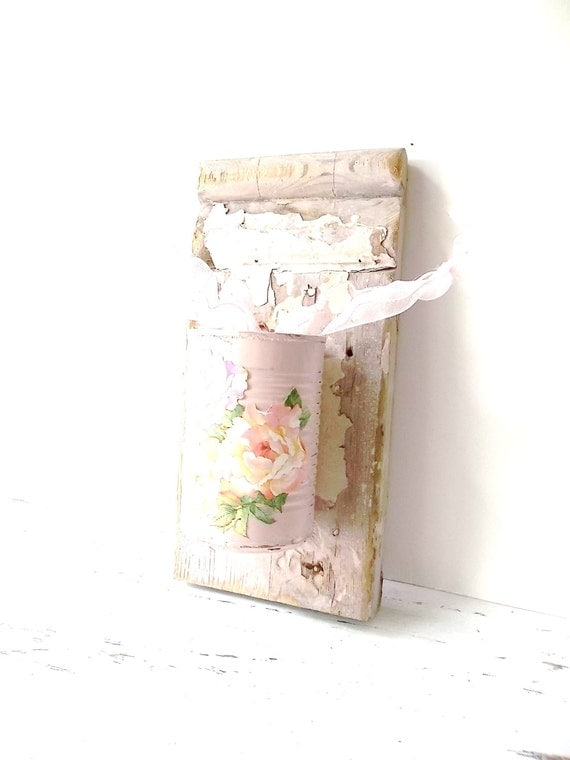 Reserved for HOLLY  Country Cottage Vase Wood Wall decor. Shabby Pink Tin Can Flower Vase. Rustic Cottage Chic .