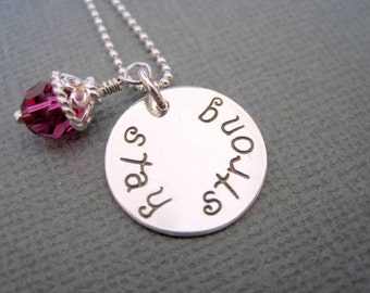 Handstamped necklace stay strong sterling silver womans jewelry girls pendant personalized inspirational fuschia crystal