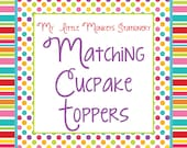 Add 10 Matching Cupcake Toppers to your order