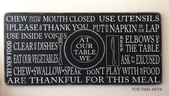 Kitchen Rules Table Manners Dinner Sign Distressed By ToeFishArt