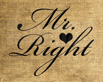 INSTANT DOWNLOAD - Mr. Right - Download and Print - Image Transfer - Digital Sheet by Room29 - Sheet no. 806