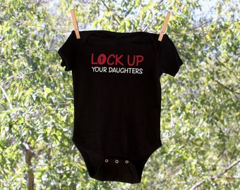 Lock Up Your Daughters Humorous Infant Bodysuit