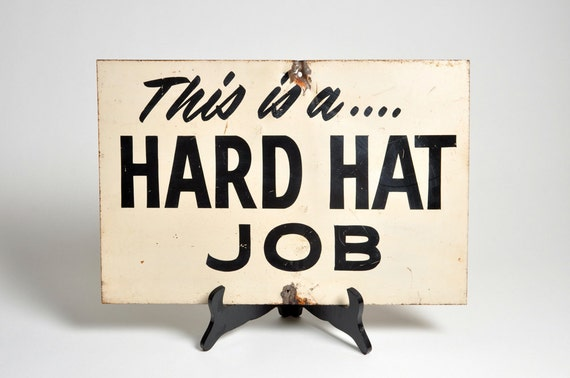 Vintage Hand Painted Metal Hard Hat Worker Safety Sign Signage
