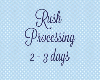 Rush Processing (2-3 days)
