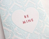Letterpress Valentine - Be Mine