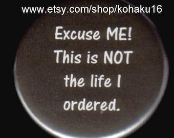 Excuse ME Button