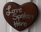 "Handcrafted Wood Wall Heart with ""Love Spoken Here"""