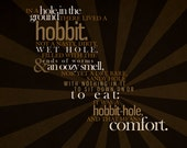 In a Hole in the Ground, there Lived a Hobbit-- 11x17 Poster Print
