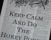 BOGO SALE Keep Calm and Do The Hokey Pokey Dictionary Art Print Saying Art Print Vintage Dictionary Print Wall Art Print Upcycled