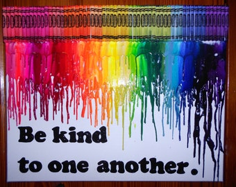 Be Kind Melted Crayon Painting Art