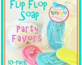 "10 FLIP FLOP Girls Soap Birthday Party Favor Pack - ""Thanks For Hanging Out"" personalized gift tag, gift wrapped, beach, pool"