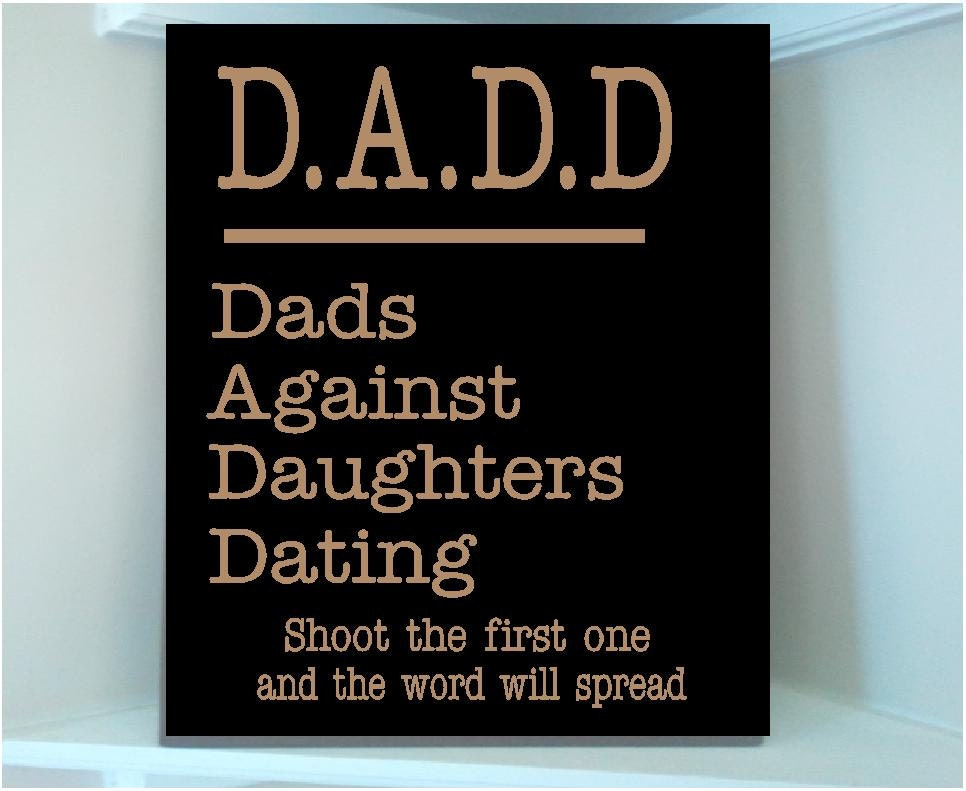 dads against daughters dating shirt shoot the first one
