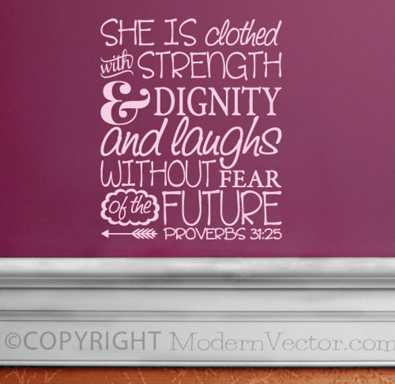 Proverbs 31 25 Quotes: Proverbs 31:25 She Is Clothed In Strength And By ModernVector