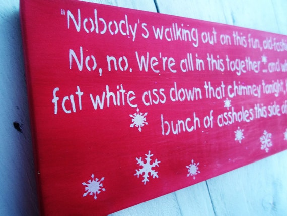 Christmas vacation quotes quotesgram for Decoration quotes sayings
