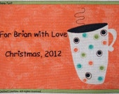 Quilt Label - Coffee Mug, Custom Made & Hand Embroidered