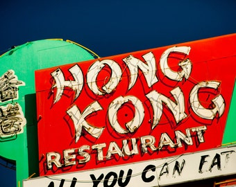 Hong Kong Restaurant Vintage Neon Sign - Retro Kitchen Decor - All You Can Eat - Bright Wall Art - Typography - Fine Art Photography