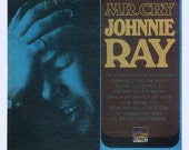 Johnnie Ray - Mr. Cry Sunset  LP Vintage Vinyl Record Album from the 1960s