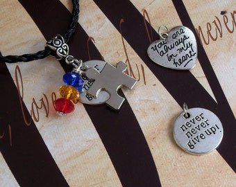 Asperger's Syndrome, PDD, Autism Awareness 'Never Never Give Up' or 'You Are Always In My Heart' Charm Pendant