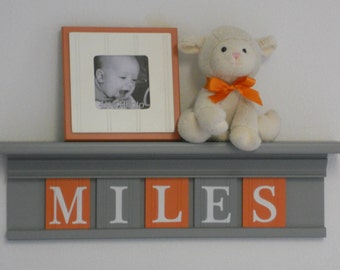 First Birthday Gifts | Orange and Gray | Nursery Wood Shelf | Personalize Name Sign