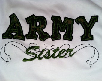 Army Sister shirt custom colors available... support the Military