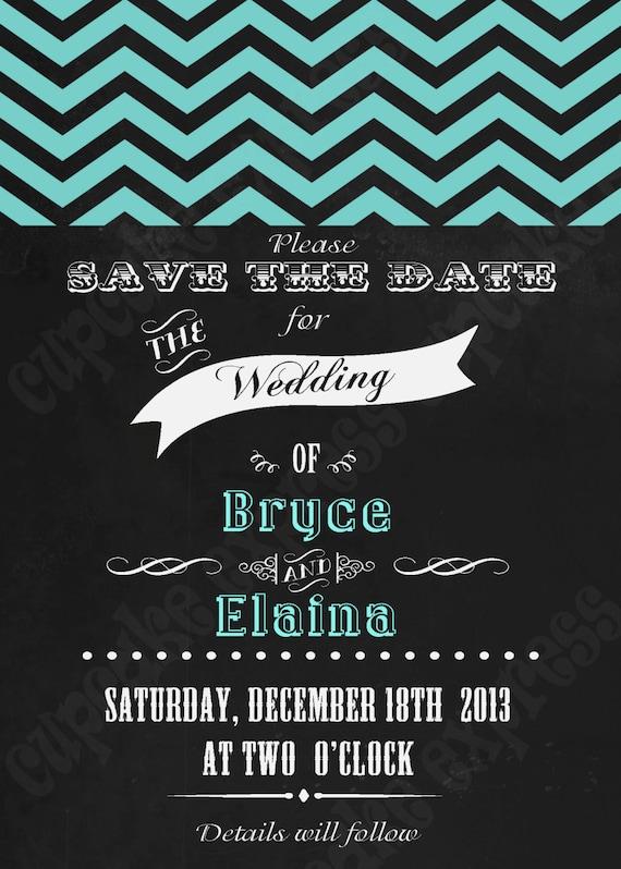DIY  Save the Date  PRINTABLE Teal chevron Invitation 5x7  chalboard look wedding bridal shower