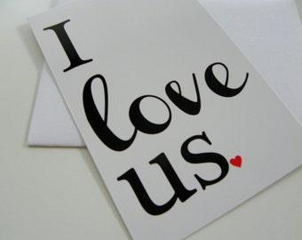 Romantic Card I Love Us Card Valentine Card Greeting Card Valentines Day Card Romantic Card for Boyfriend Card for Girlfriend