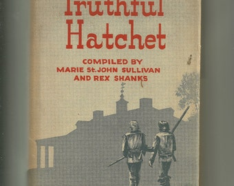 "Vintage ""Truthful Hatchet"""