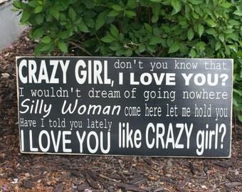 Crazy Girl Lyrics hand painted wood sign