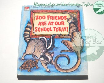 Vintage 70s Kids Book: Kids Tell a Tale Book Zoo Friends are at Our School Today