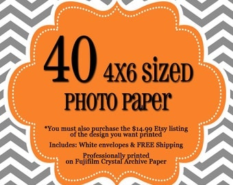 40 Professionally Printed 4x6's - 1 sided Photo Cards - FREE Shipping