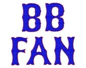 "BB Fan Machine Embroidery Font - Sizes 1"",2"",3"",4"" - BUY 2 get 1 FREE"