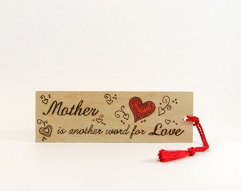 Mom Wood bookmark - Hand Pyrography - Mother is Another Word for Love