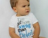 I've Got More Swag Than Bieber - Bieber - Swag - Funny - Christmas - Baby shower gift