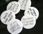 "Labyrinth button set of 6 1.25"" buttons. Piece of cake, only forever, tra la la, lose your head, no power over me, one of us lies..."