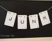 Vintage Letter  Banner JUNK