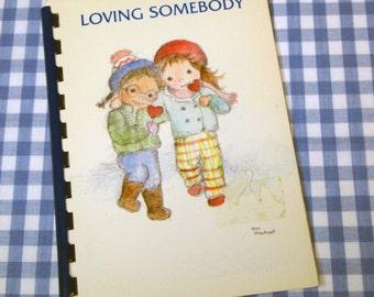 loving somebody, vintage 1985 children's book