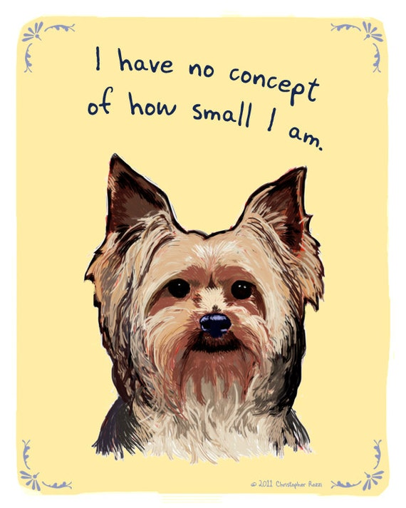 Yorkshire Terrier 8x10 Print of Original Painting with phrase
