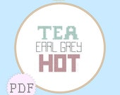 INSTANT DOWNLOAD Geeky Cross Stitch PDF Pattern Star Trek, Tea, Earl Grey, Hot