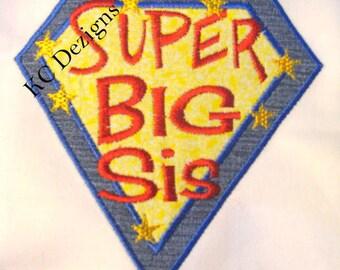 Super Big Sis Hero Machine Applique Embroidery Design - 4x4, 5x7 & 6x8