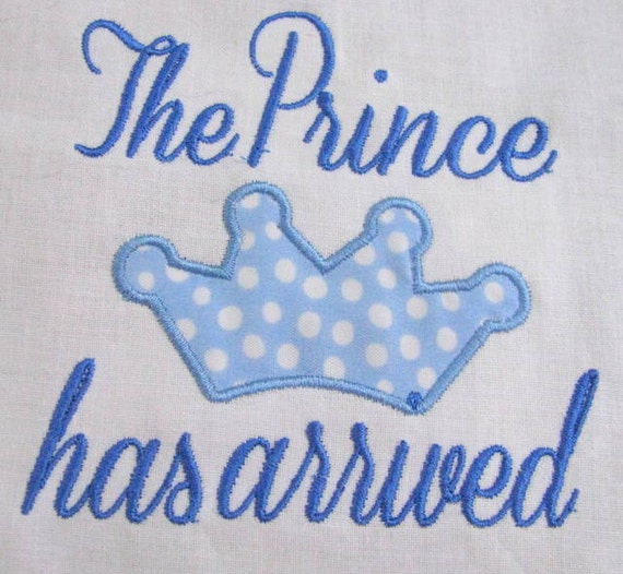 The Prince Has Arrived Embroidery Design