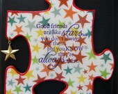 Friends Are Like Stars - Recycled Puzzle Piece Magnet