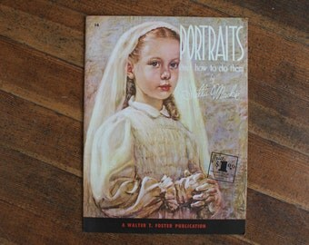 Vintage Drawing Book - Portraits and How to Do Them by Stella Mackie