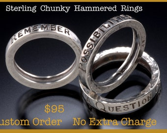 Sterling silver hammered custom sized message ring. any size, any message