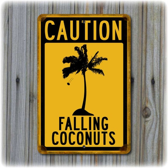 Caution Falling Coconuts Travelsign