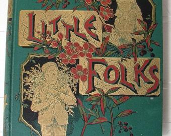 1886 Little Folks magazine,New & Enlarged--heavily illustrated-wonderful insight into Victorian era