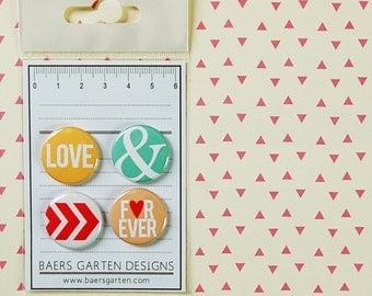 Badges / Flair buttons Love / Valentines Day / Forever
