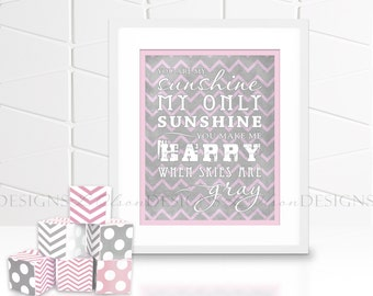 You Are My Sunshine Chevron Nursery Wall Art - Pink - INSTANT DOWNLOAD